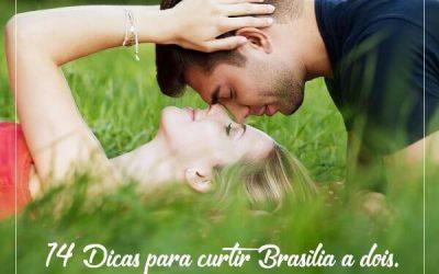 14 dicas do que fazer em Brasília a dois
